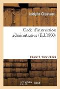 Code D'Instruction Administrative Edition 2, Volume 2