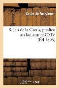 S. Jan de la Crous, Predico Sus Lou Saume CXIV