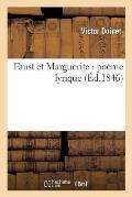 Faust et Marguerite: po?me lyrique