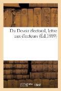 Du Devoir ?lectoral, Lettre Aux ?lecteurs
