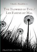 The Flowers of Evil / Les Fleurs du Mal: English - French Bilingual Edition
