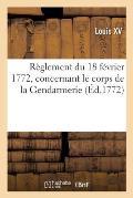 R?glement du 18 f?vrier 1772, concernant l'habillement, l'?quipement et l'armement