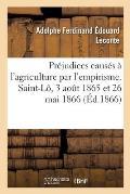 Pr?judices caus?s ? l'agriculture par l'empirisme, critique des erreurs, rapports