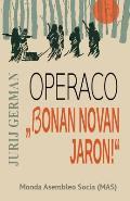 Operaco bonan Novan Jaron