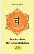 Svadhishtana - The Second Chakra