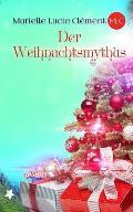 Der Weihnachtsmythus
