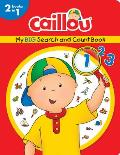 Caillou, My Big Search and Count Book