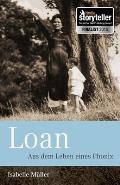 Loan: Aus Dem Leben Eines Phoenix
