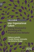 Inter-Organizational Culture: Linking Relationship Marketing with Organizational Behavior