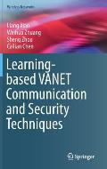 Learning-Based Vanet Communication and Security Techniques
