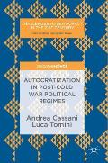 Autocratization in Post-Cold War Political Regimes