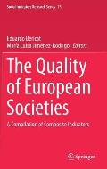 The Quality of European Societies: A Compilation of Composite Indicators