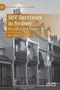 HIV Survivors in Sydney: Memories of the Epidemic