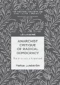 Anarchist Critique of Radical Democracy: The Impossible Argument