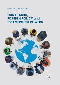 Think Tanks, Foreign Policy and the Emerging Powers