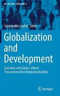 Globalization and Development: Economic and Socio-Cultural Perspectives from Emerging Markets