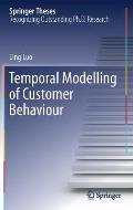 Temporal Modelling of Customer Behaviour