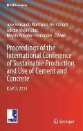 Proceedings of the International Conference of Sustainable Production and Use of Cement and Concrete: Icspcc 2019