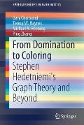 From Domination to Coloring: Stephen Hedetniemi's Graph Theory and Beyond