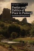 Poetics and Politics of Place in Pastoral: International Perspectives