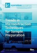 Trends in Microextraction Techniques for Sample Preparation