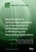 Advancing Earth Surface Representation via Enhanced Use of Earth Observations in Monitoring and Forecasting Applications