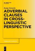 Adverbial Clauses in Cross-Linguistic Perspective
