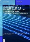 Handbook of the English Novel of the Twentieth and Twenty-First Centuries