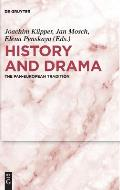 History and Drama: The Pan-European Tradition