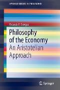 Philosophy of the Economy: An Aristotelian Approach