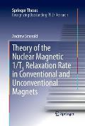 Theory of the Nuclear Magnetic 1/T1 Relaxation Rate in Conventional and Unconventional Magnets