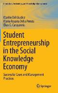 Student Entrepreneurship in the Social Knowledge Economy: Successful Cases and Management Practices
