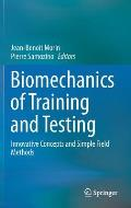 Biomechanics of Training and Testing: Innovative Concepts and Simple Field Methods