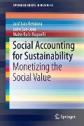 Social Accounting for Sustainability: Monetizing the Social Value
