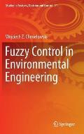 Fuzzy Control in Environmental Engineering