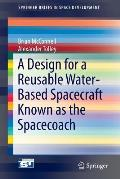 A Design for a Reusable Water-Based Spacecraft Known as the Spacecoach