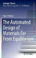 The Automated Design of Materials Far from Equilibrium