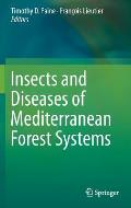 Insects and Diseases of Mediterranean Forest Systems