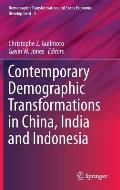 Contemporary Demographic Transformations in China, India and Indonesia