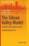 The Silicon Valley Model: Management for Entrepreneurship