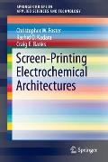 Screen-Printing Electrochemical Architectures