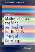 Mathematics and the Mind: An Introduction Into Ibn Sīnā's Theory of Knowledge