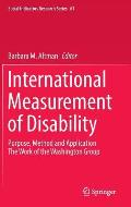 International Measurement of Disability: Purpose, Method and Application