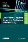 Collaborative Computing: Networking, Applications, and Worksharing: 11th International Conference, Collaboratecom 2015, Wuhan, November 10-11, 2015, C