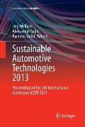 Sustainable Automotive Technologies 2013: Proceedings of the 5th International Conference Icsat 2013