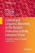 Cultural and Linguistic Minorities in the Russian Federation and the European Union: Comparative Studies on Equality and Diversity