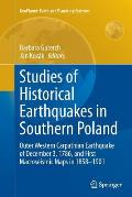 Studies of Historical Earthquakes in Southern Poland: Outer Western Carpathian Earthquake of December 3, 1786, and First Macroseismic Maps in 1858-190