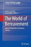 The World of Bereavement: Cultural Perspectives on Death in Families