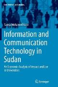 Information and Communication Technology in Sudan: An Economic Analysis of Impact and Use in Universities