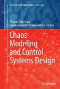 Chaos Modeling and Control Systems Design